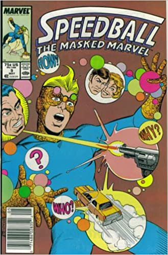 Speedball The Masked Marvel #9 : The Hidden Past (Marvel Comics)