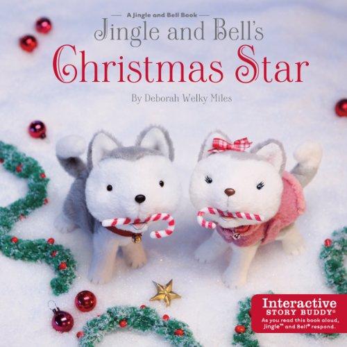 Jingle and Bell's Christmas Star (Jingle Buddies Bell)