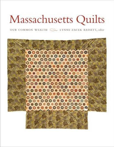 Massachusetts Quilts: Our Common Wealth ()