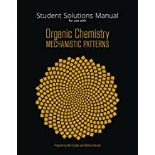 Student Solutions Manual for Ogilvie's Organic Chemistry Mechanistic Patterns