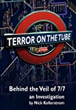 Terror on the Tube, Nick Kollerstrom, 1615777377