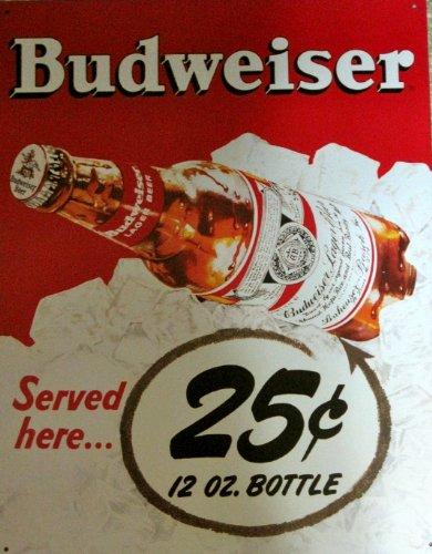 (Budweiser 25 Cents Tin Sign 13 x)