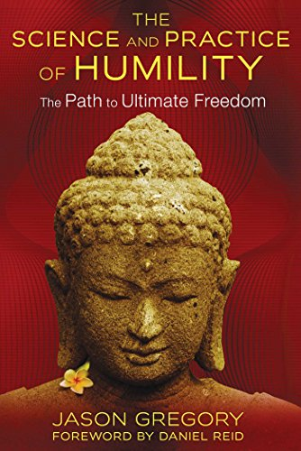- The Science and Practice of Humility: The Path to Ultimate Freedom