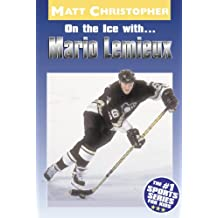On the Ice with...Mario Lemieux (Matt Christopher Sports Bio Bookshelf)