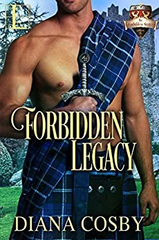 Forbidden Legacy (The Forbidden Series Book 1) by [Cosby, Diana]