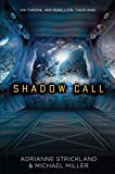 img - for Shadow Call book / textbook / text book
