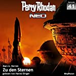 Zu den Sternen (Perry Rhodan NEO 41) | Marc A. Herren
