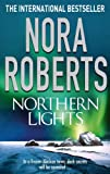 Front cover for the book Northern Lights by Nora Roberts