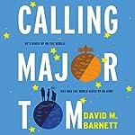 Calling Major Tom   David M. Barnett