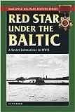 Red Star under the Baltic, Victor Korzh, 0811735567
