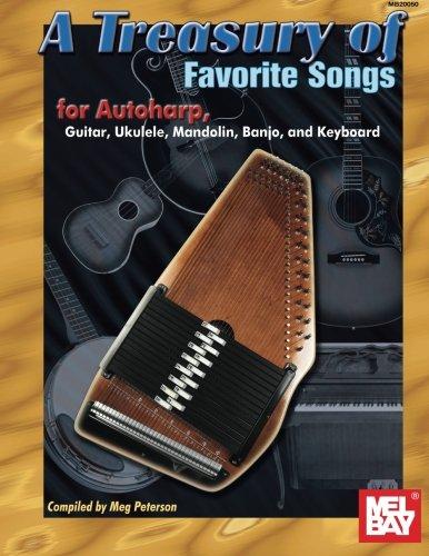 Download Mel Bay A Treasury of Favorite Songs for Autoharp: Guitar, Ukulele, Mandolin, Banjo, and Keyboard pdf epub