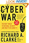 Cyber War: The Next Threat to Nationa...