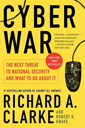 Thing need consider when find cyber war richard clarke?