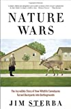 Nature Wars, Jim Sterba, 0307341976