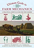 img - for Ultimate Guide to Farm Mechanics: A Practical How-To Guide for the Farmer (The Ultimate Guides) book / textbook / text book