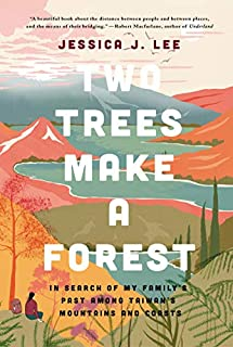 Book Cover: Two Trees Make a Forest: In Search of My Family's Past Among Taiwan's Mountains and Coasts