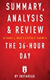 Summary of The 36-Hour Day: by Nancy L. Mace and Peter V. Rabins | Includes Analysis