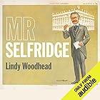 Mr Selfridge Audiobook by Lindy Woodhead Narrated by Peter Marinker