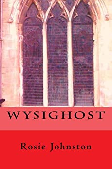 WYSIGHOST - Kindle edition by Rosie Johnston. Children