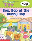 img - for Word Family Tales (-op: Bop, Bop At The Bunny Hop) book / textbook / text book
