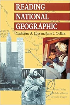 Reading National Geographic by Lutz, Catherine A., Collins, Jane L. (1993)