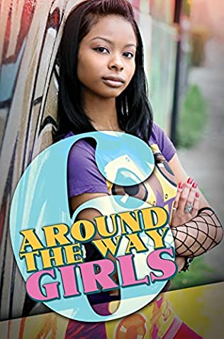 book cover of Around the Way Girls 6