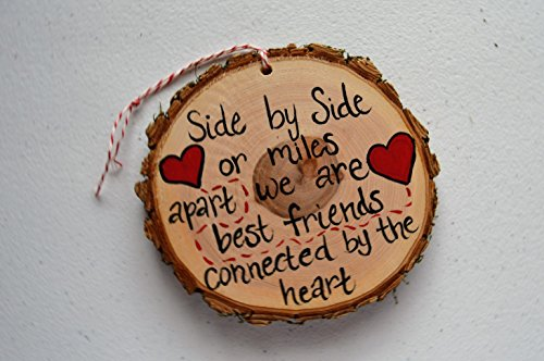 Hand painted Wood Slice Keepsake Ornament Best Friend Long Distance Family Rustic Country Gift Tag 4-5 Inch Small Accent Wall Decoration. by Greta's Handmade Gifts