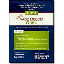 Mini Vade Mecum Civil 2013: Legislacao Selecionada Para Oab e Concursos