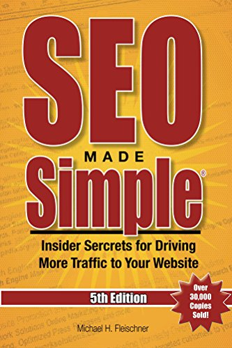 SEO Made Simple® (5th Edition) for 2017: Insider Secrets For Driving More Traffic To Your Website