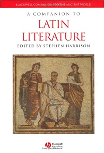 A Companion to Latin Literature (Blackwell Companions to the Ancient World)