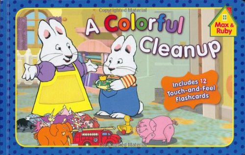 Download A Colorful Cleanup (Max and Ruby) pdf