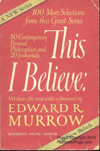 This I Believe by Edward R. Murrow