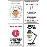 Meditation and Mindfulness, 10% Happier, Meditation For Fidgety Skeptics, Deep Work 4 Books Collection Set