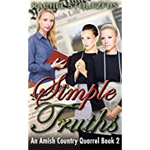 Simple Truths; Amish Fiction (Lancaster County Amish Quarrel Series (Living Amish) Book 2)