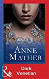 Dark Venetian by Anne Mather front cover