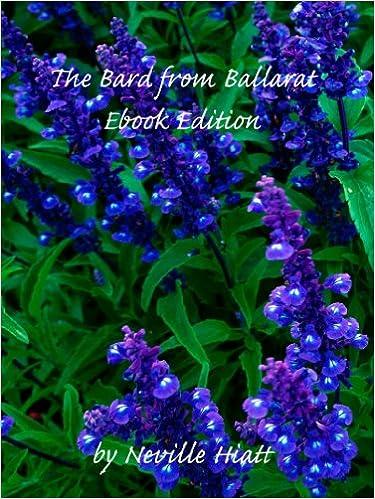 EBook gratuitThe Bard from Ballarat: Ebook Edition by neville Hiatt DJVU B00J4GMNTM