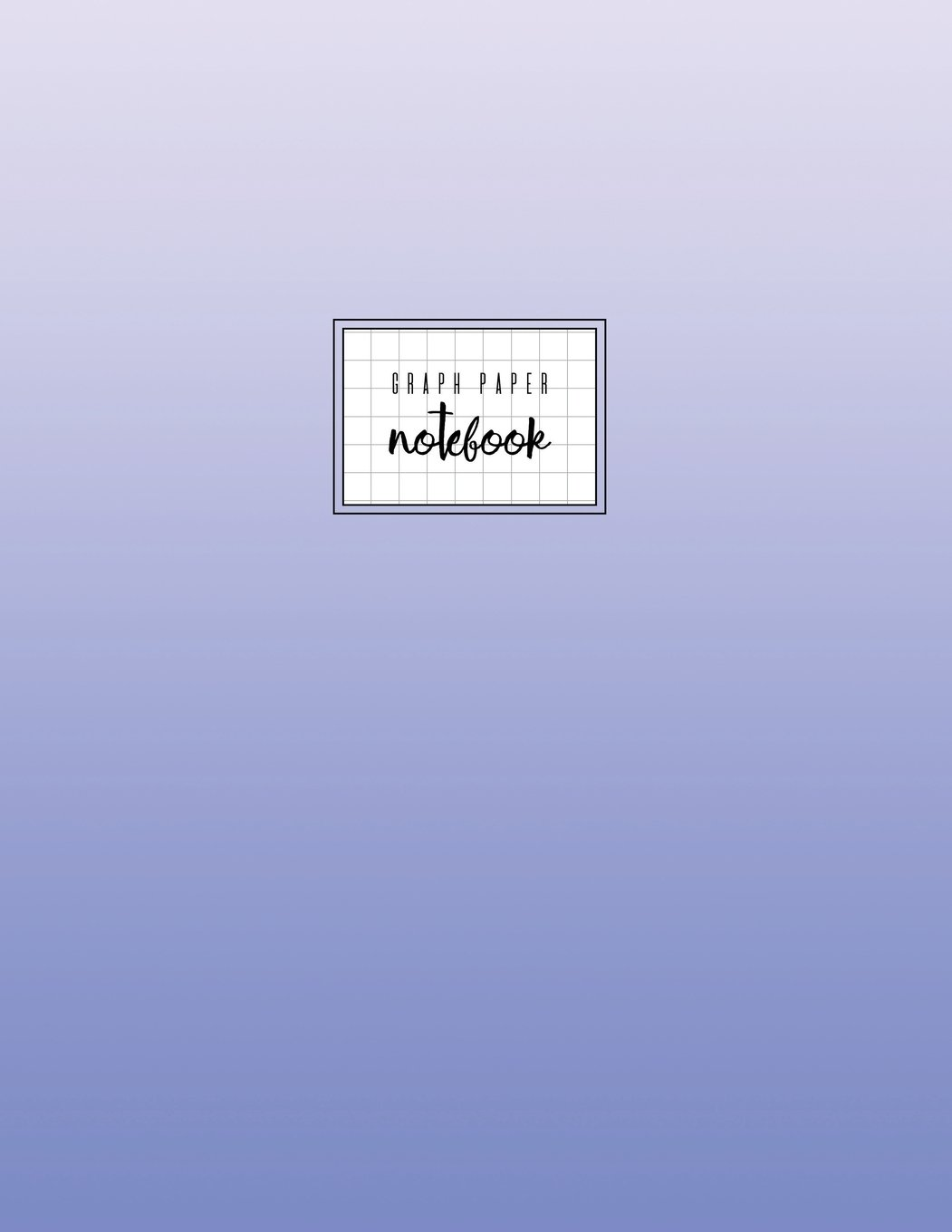 Graph Paper Notebook: Blue Pastel, Gridded Journal, Soft Cover, 8.5 x 11, Basic, Gradient ebook
