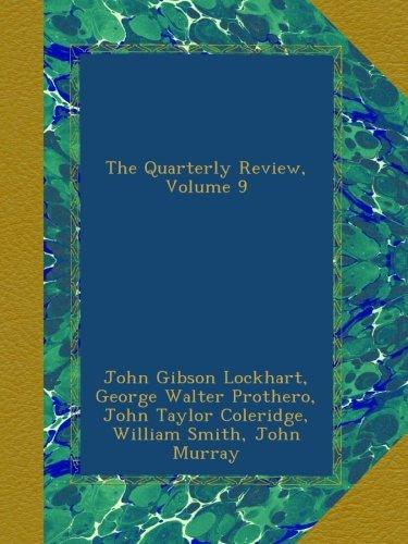 The Quarterly Review, Volume 9 pdf