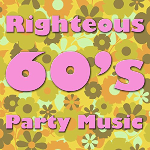 Righteous 60's Party Music