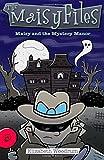 Maisy and the Mystery Manor (The Maisy Files) (Volume 3)
