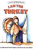 I Am the Turkey, Michele Sobel Spirn, 0060532300