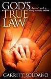 God's True Law, Garrett Soldano, 1614483507