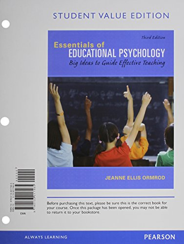 Essentials of Educational Psychology: Big Ideas to Guide Effective Teaching, Student Value Edition Plus NEW MyEducationL