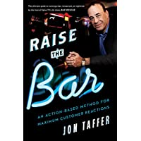 Image for Raise the Bar: An Action-Based Method for Maximum Customer Reactions