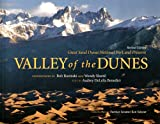 Valley of the Dunes, Audrey DeLella Benedict, Wendy Shattil, Bob Rozinski, 098452570X