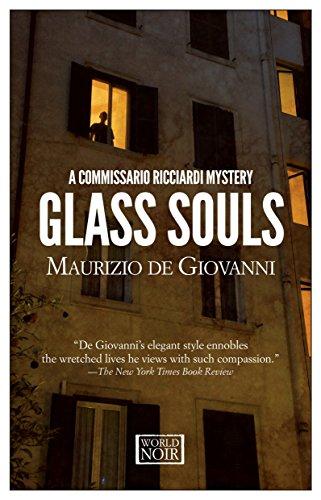 Glass Souls: A Commissario Ricciardi Mystery