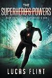 The Superhero's Powers (The Superhero's Son) (Volume 4)