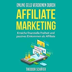 Online Geld verdienen durch Affiliate Marketing Hörbuch