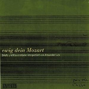 Ewig Dein Mozart Hörbuch