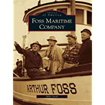 Foss Maritime Company (Images of America)